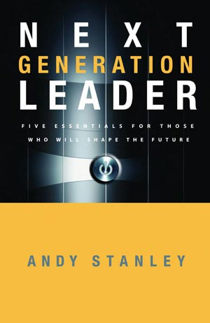 andy stanley next generation leader